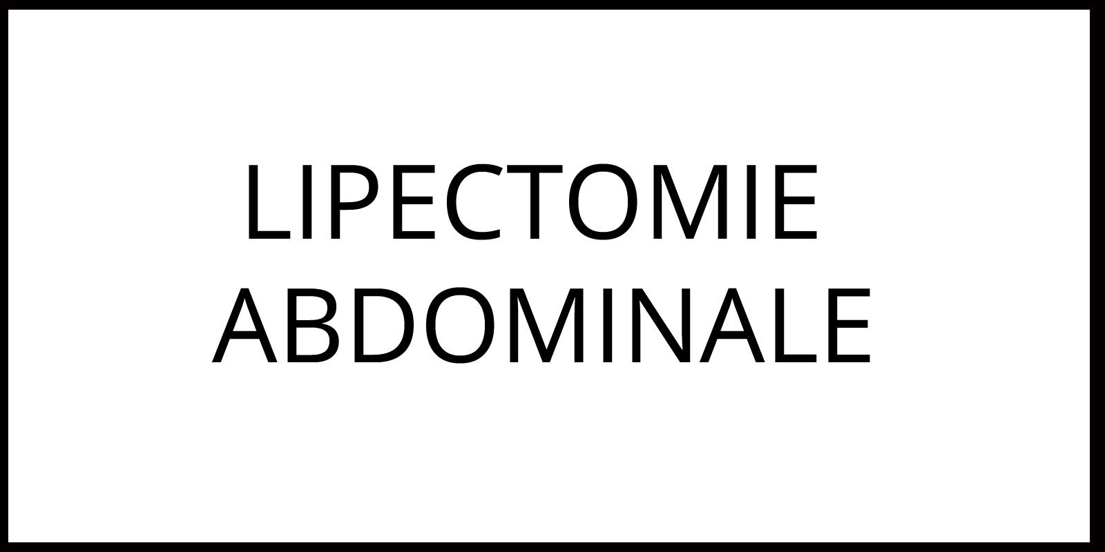 lipectomie abdominale Clinique Argonay